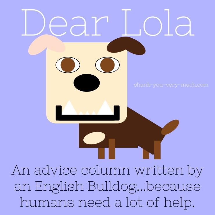 Dear Lola