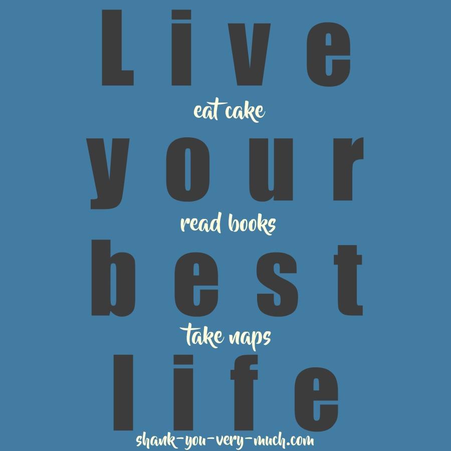 Live Best Life