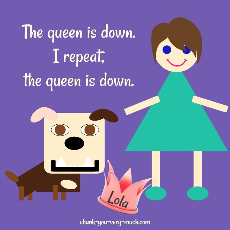 Lola queen is down