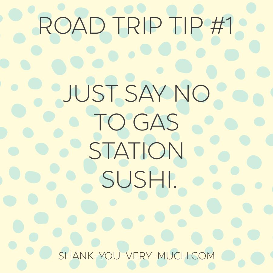 Road Trip Tip #1