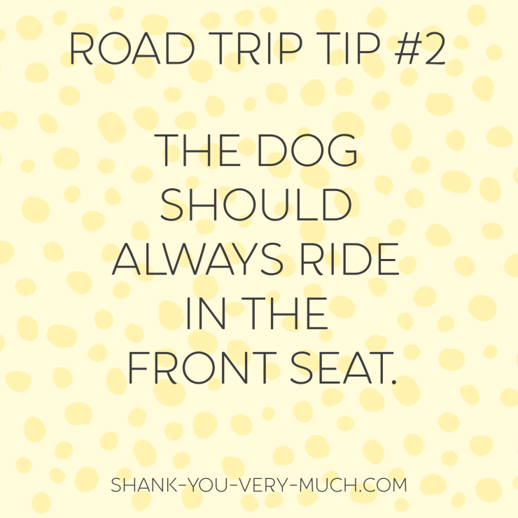 Road Trip Tip #2