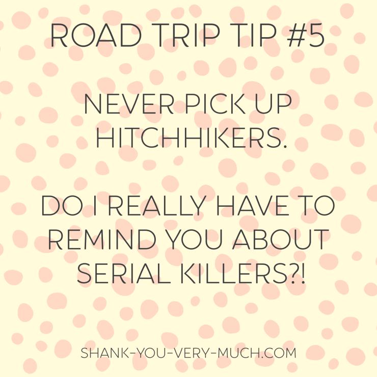 Road Trip Tip #5