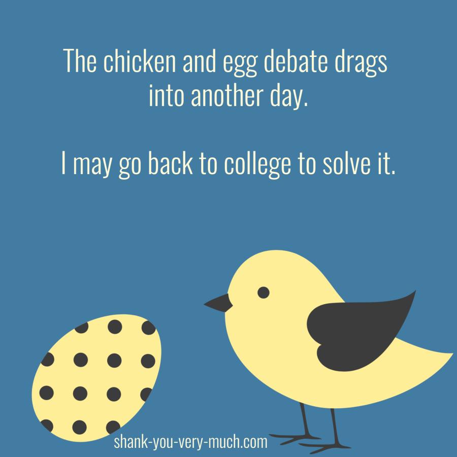 Chicken & Egg 4