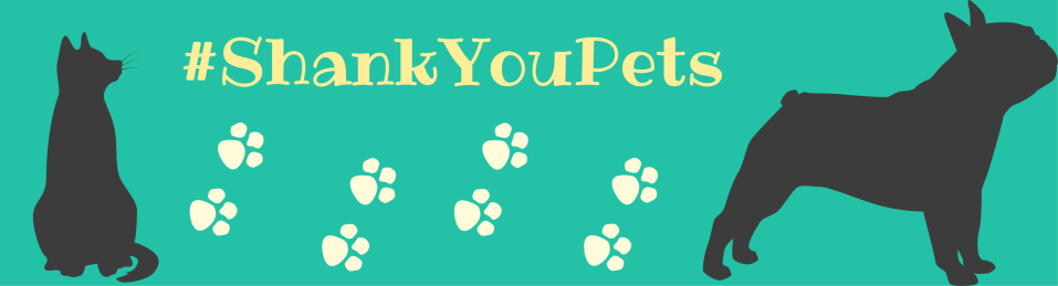 A text box that says 'Shank You Pets'