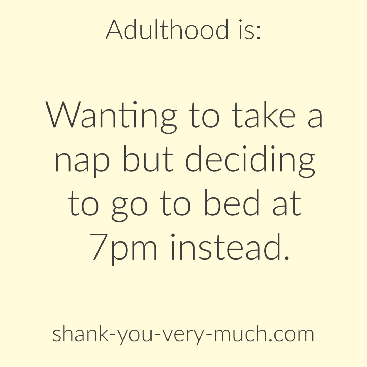 quote - adulthood is
