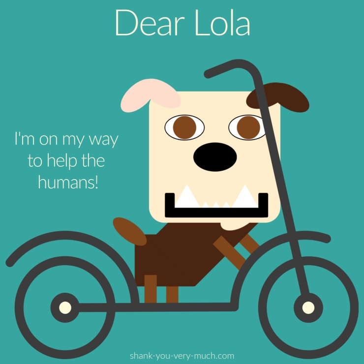 "A cartoon rendering of Lola riding a scooter saying ""I'm on my way to help the humans!"""